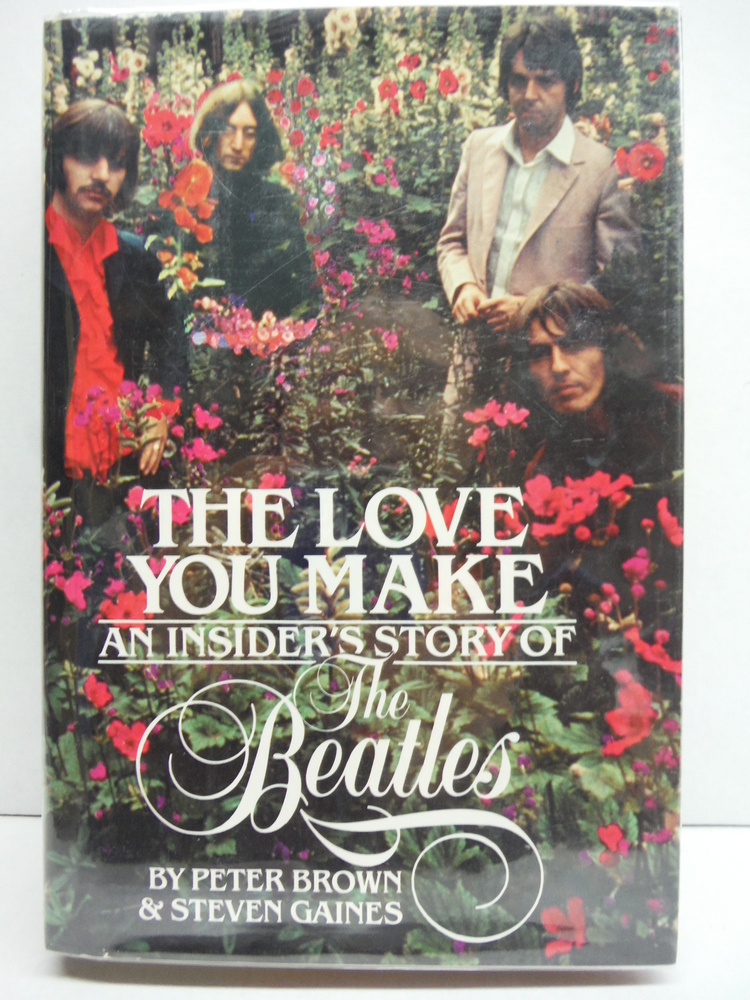 Image 0 of The Love You Make: An Insider's Story of the Beatles
