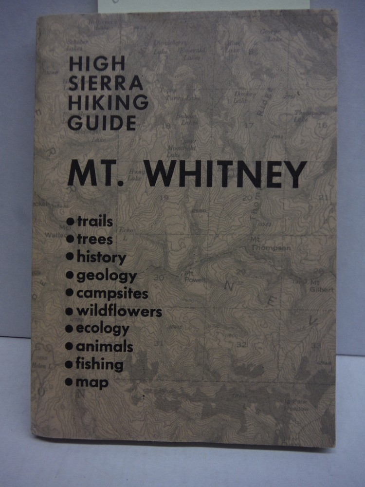 Mt. Whitney (High Sierra hiking guide)