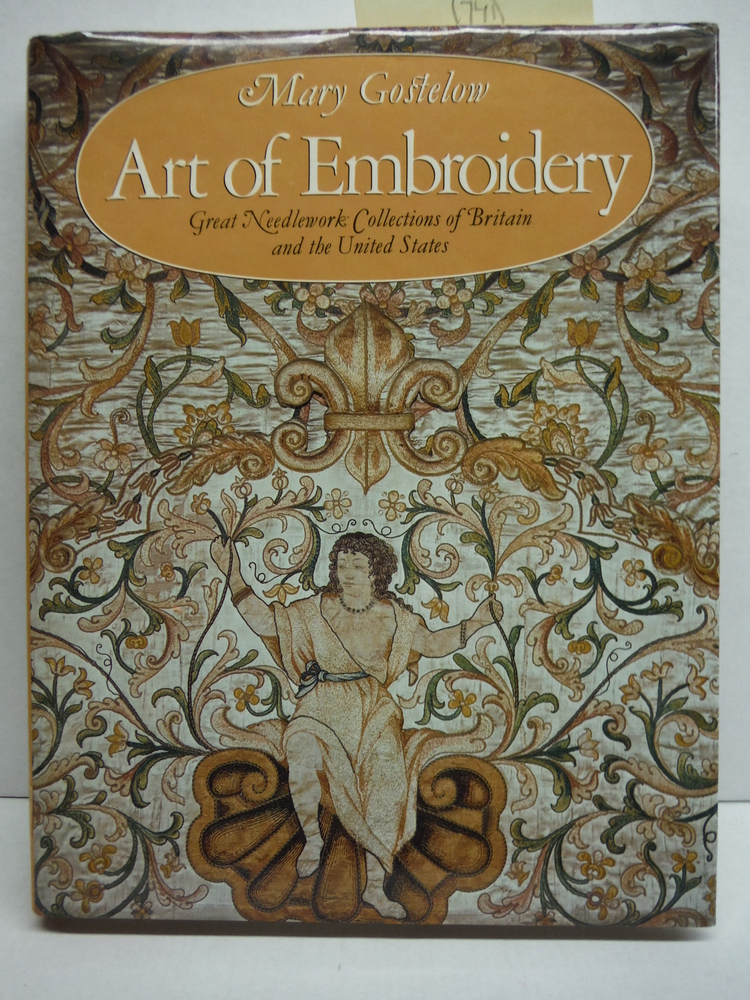 The Art of Embroidery: Great Needlework Collections of Britain and the United St