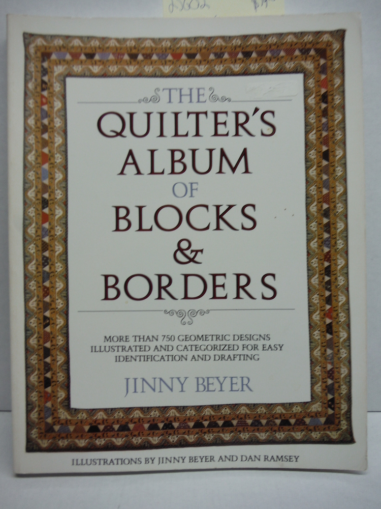 Image 0 of The Quilter's Album of Blocks and Borders : More than 750 Geometric Designs Illu
