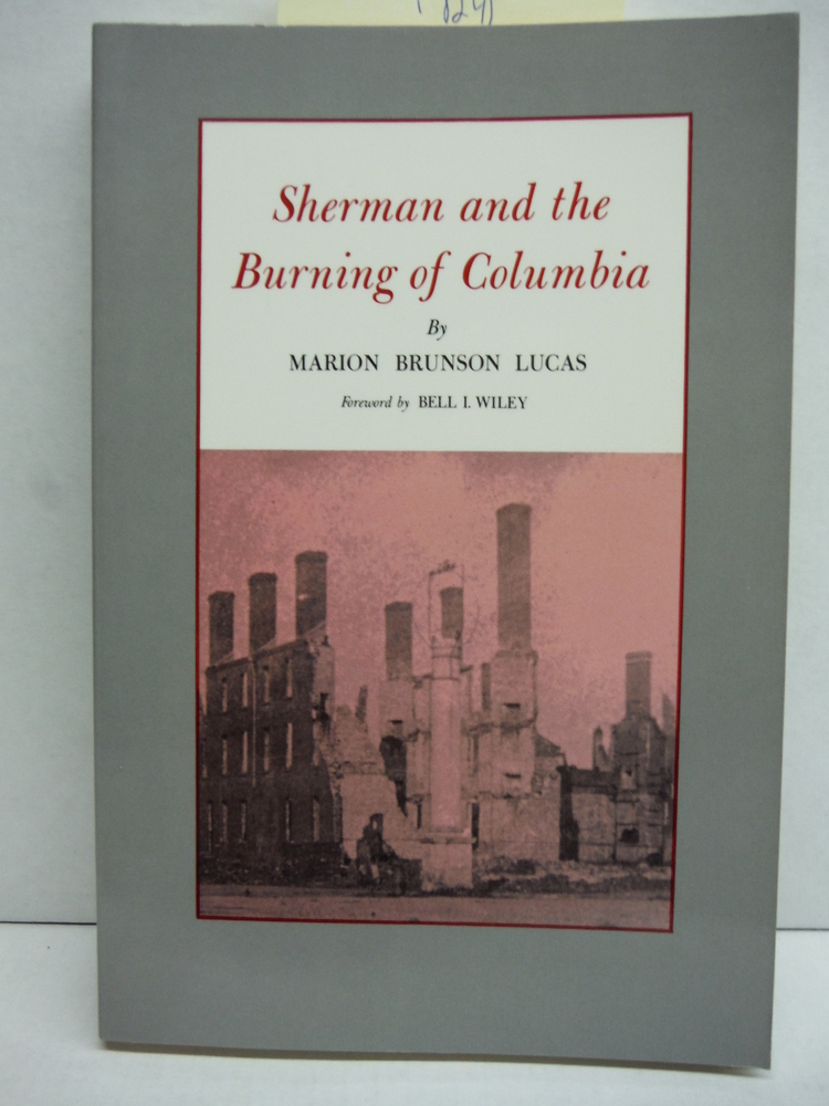 Sherman and the Burning of Columbia (Texas A&m University Military History Serie