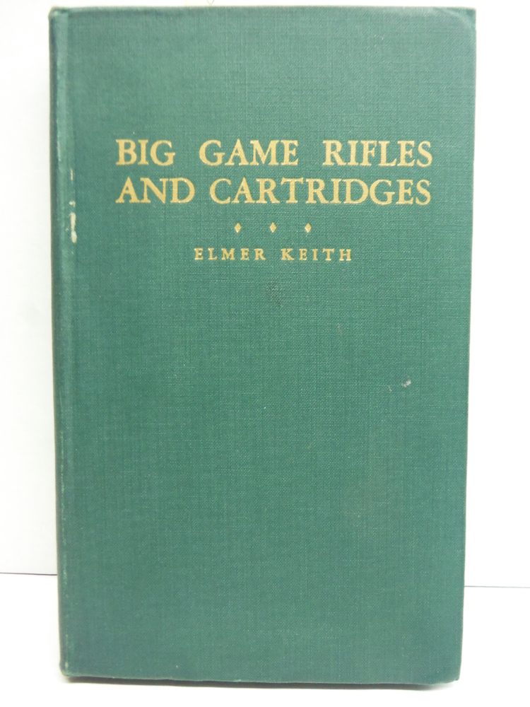 Image 0 of Big Game Rifles & Cartridges. Samworth Book on Firearms.