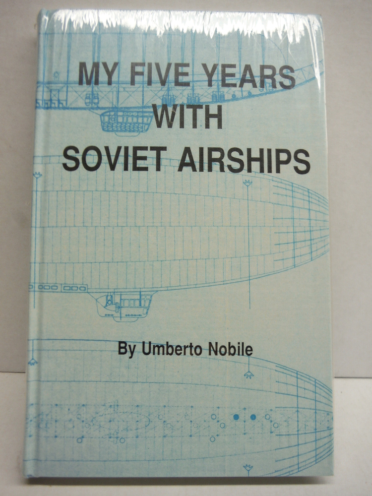My five years with Soviet airships