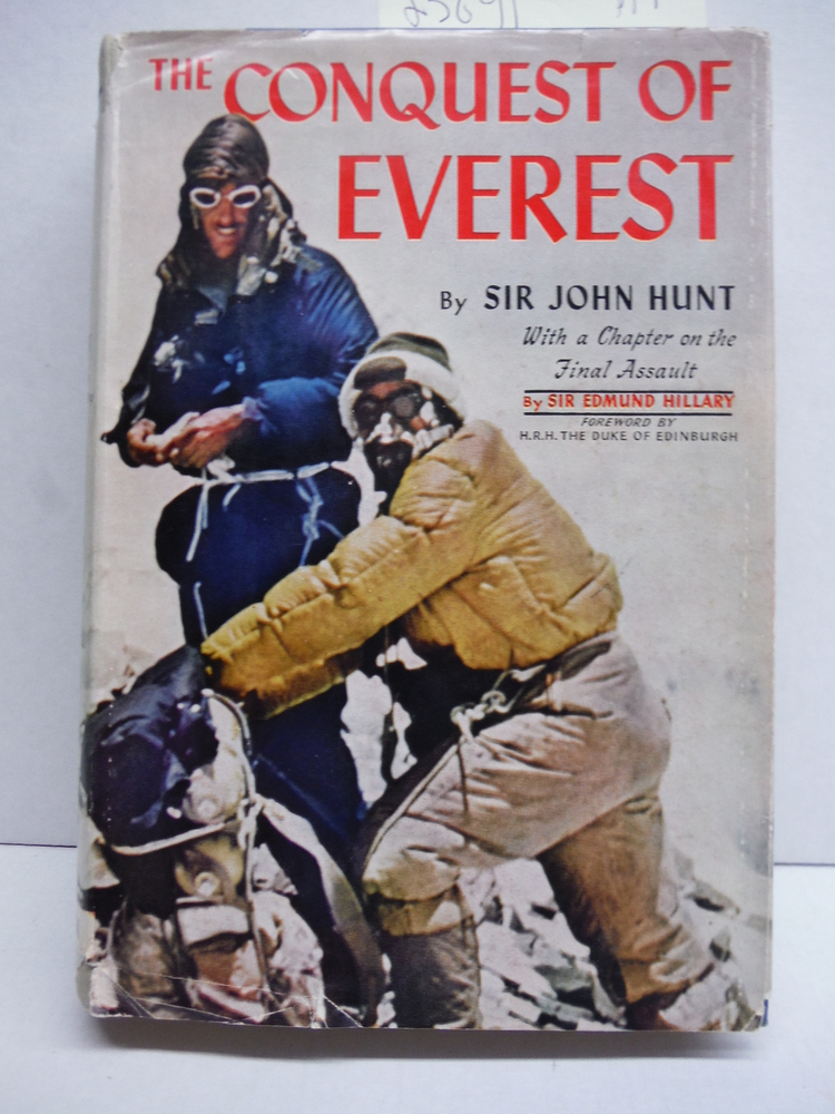 The Conquest of Everest. With a chapter on the final assault by Sir Edmund Hilla