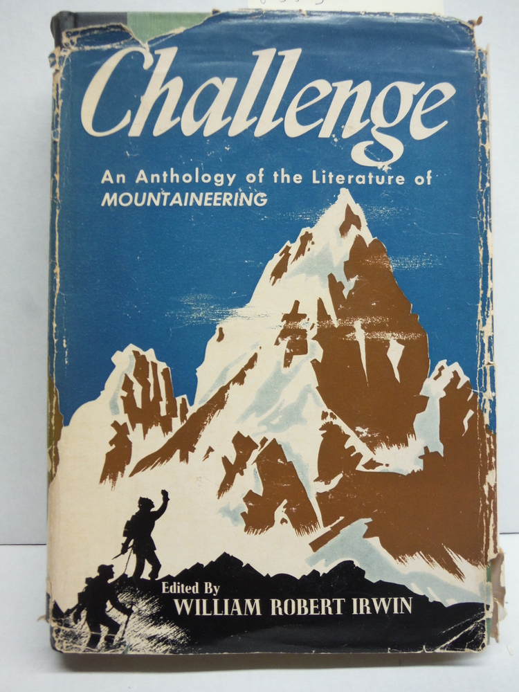 Image 0 of Challenge: An Anthology of the Literature of Mountaineering