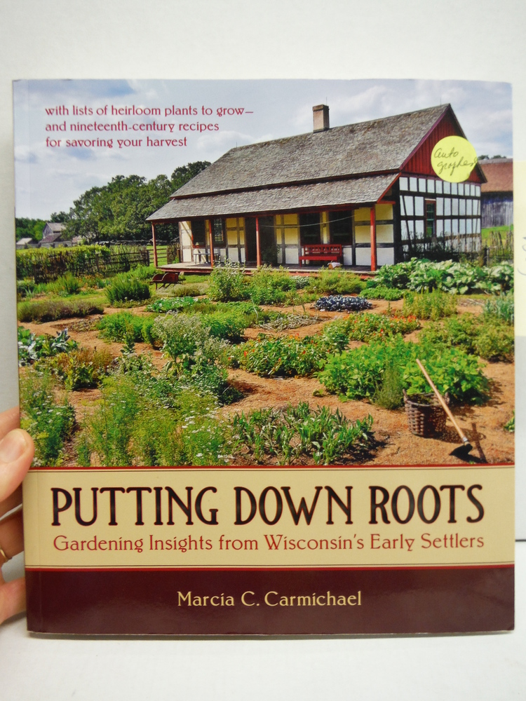 Image 0 of Putting Down Roots: Gardening Insights from Wisconsin's Early Settlers