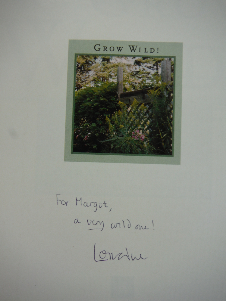Image 1 of Grow Wild!: Low-Maintenance, Sure-Success, Distinctive Gardening with Native Pla