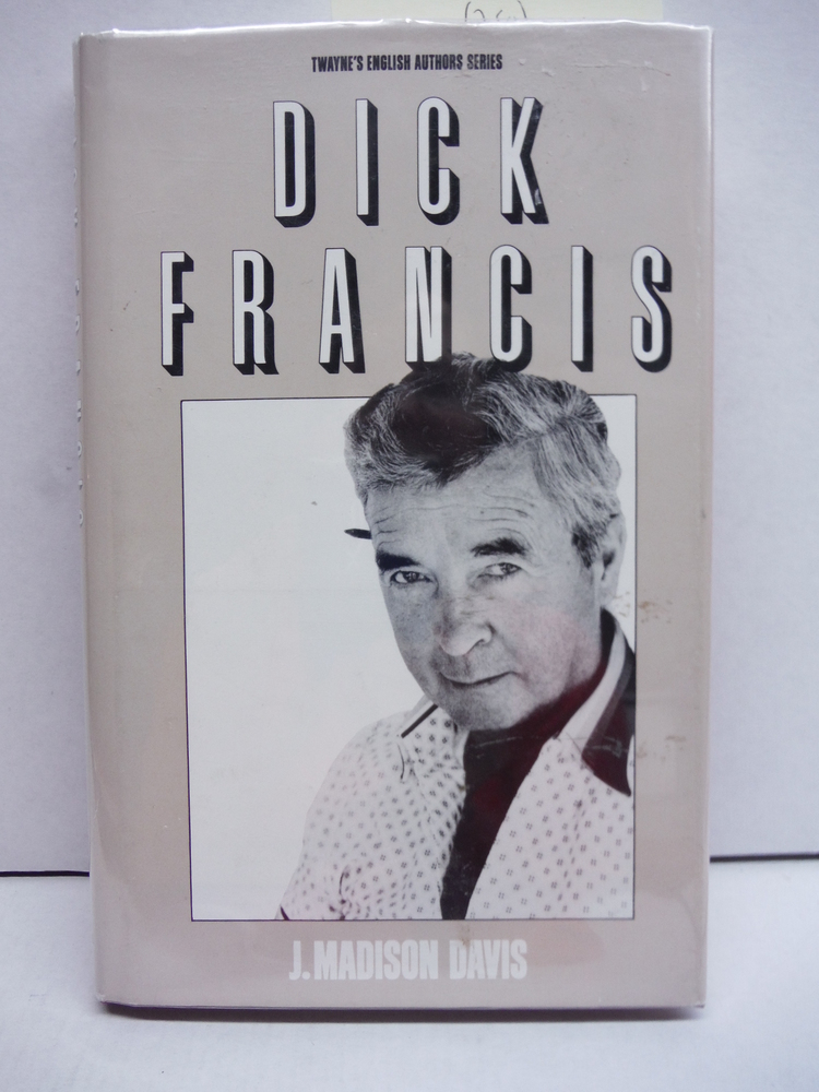 Dick Francis (Twayne's English Authors Series)