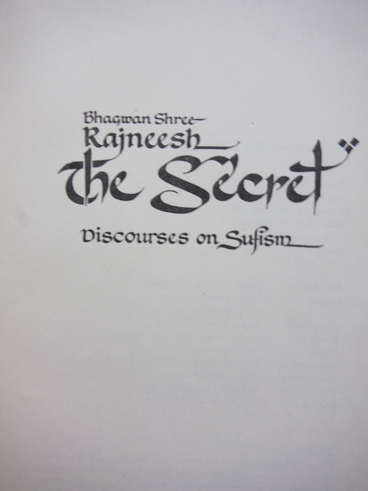 Image 1 of The Secret: Discourses on Sufism (Limited First Printing)