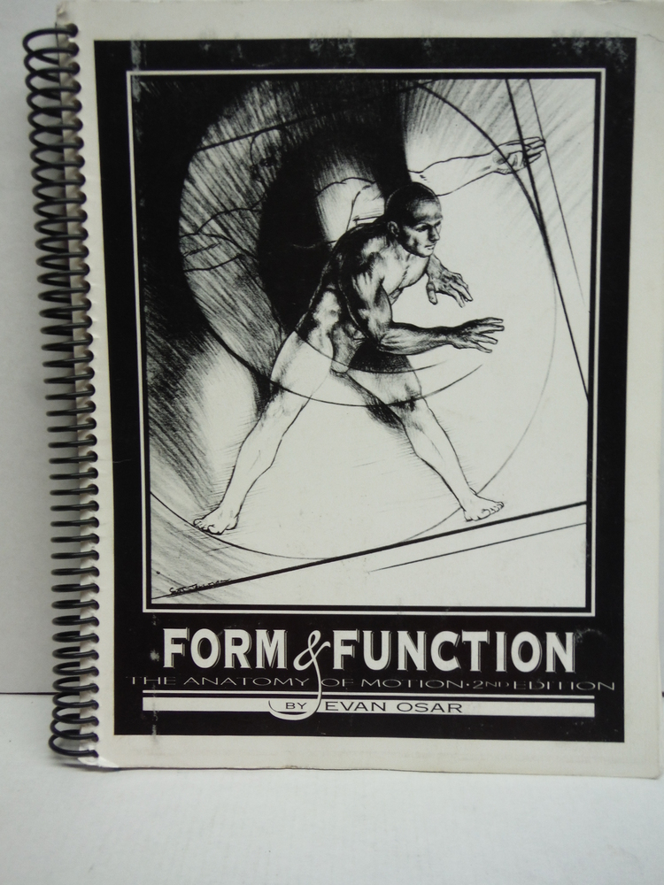 Form & Function II Basic Anatomy of Motion and Essentials of Functional Training