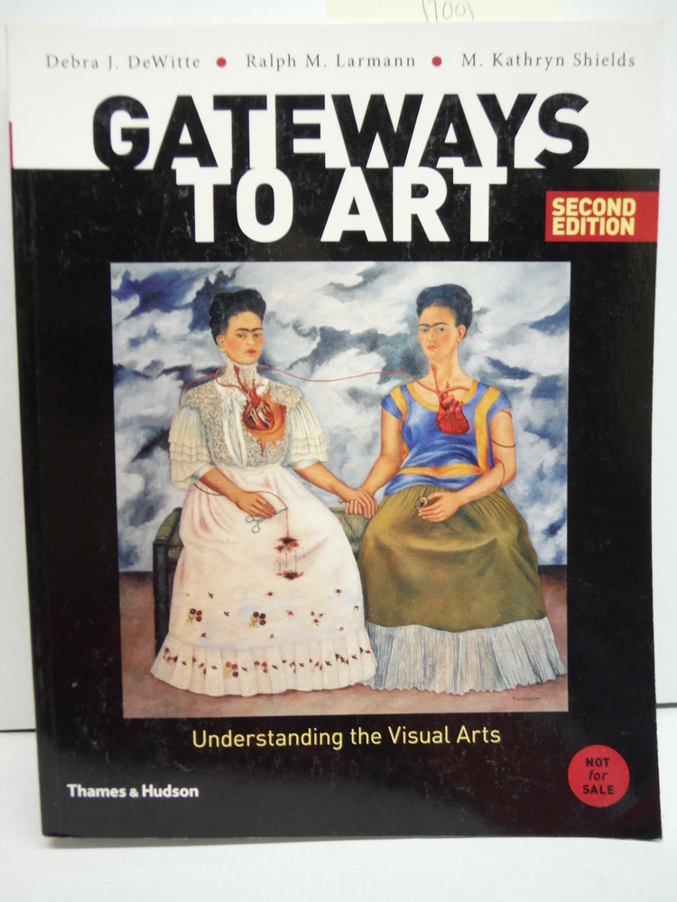 Image 0 of Gateways to Art: Understanding the Visual Arts (Second edition)