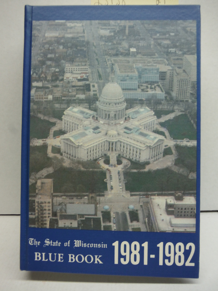 The State of Wisconsin Blue Book 1981-1982