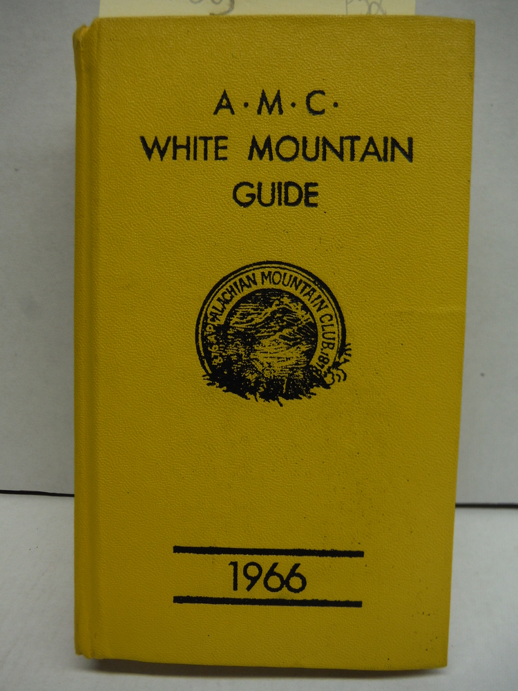 Image 0 of THE A. M. C. WHITE MOUNTAIN GUIDE: A GUIDE TO TRAILS IN THE MOUNTAINS OF NEW HAM