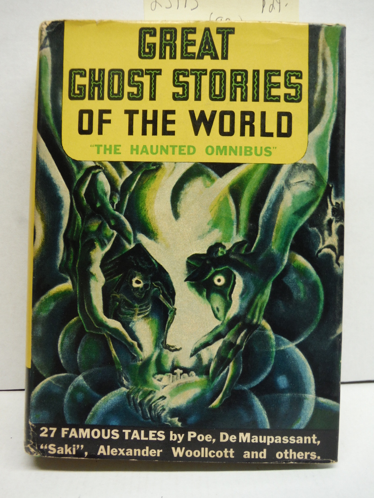 Great Ghost Stories of the world: The haunted omnibus,