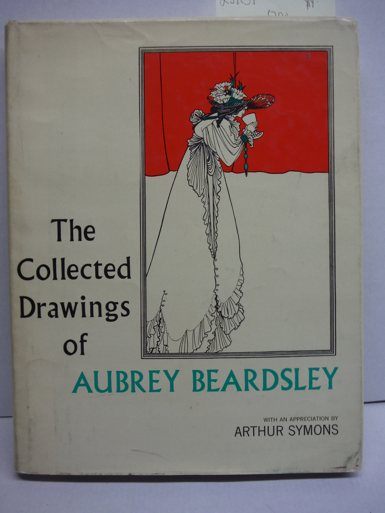 COLLECTED DRAWINGS OF AUBREY BEARDSLEY [ 1st ]