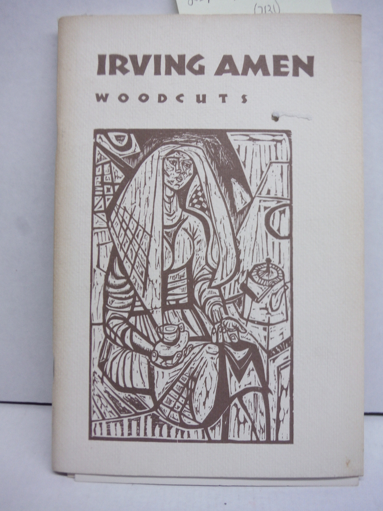 Irving Amen: Woodcuts 1948-1960
