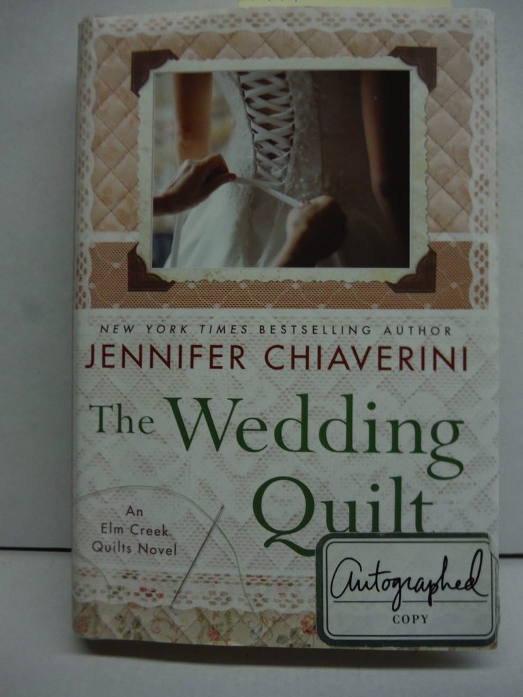 Image 0 of The Wedding Quilt: An Elm Creek Quilts Novel
