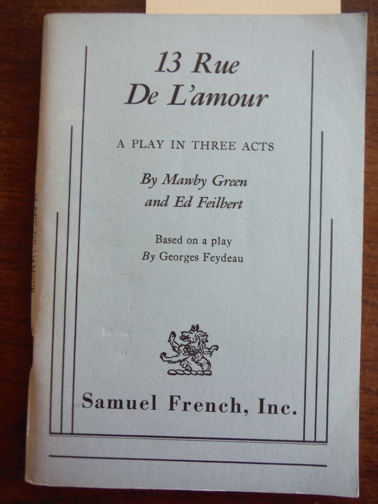 13 Rue de L'Amour (Play in Three Acts)