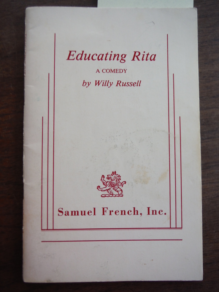 Image 0 of Educating Rita: A Comedy (Samuel French, Inc.)