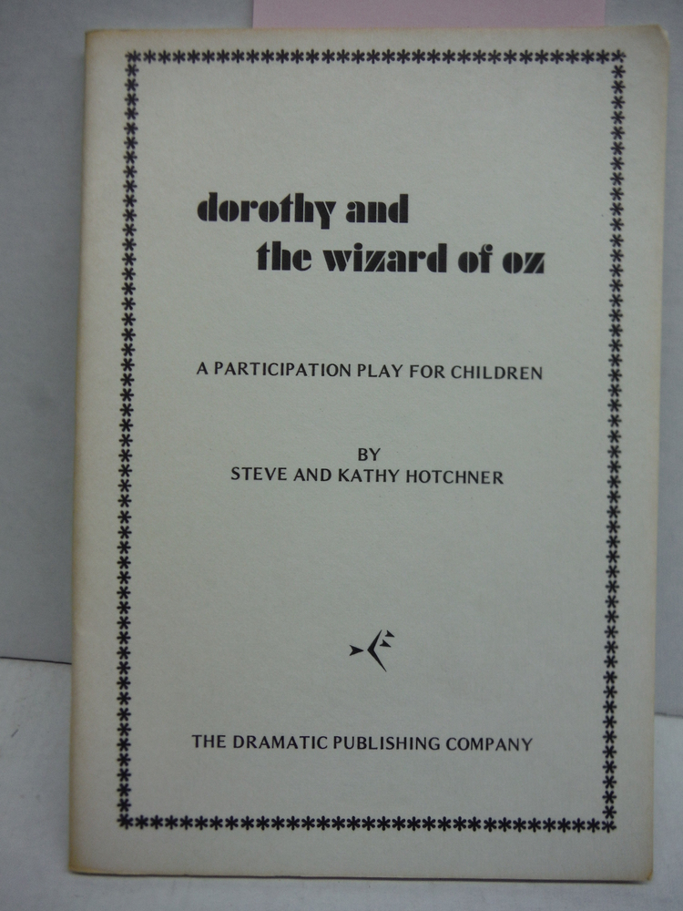 Dorothy in the Wizard of Oz a participation play for Children