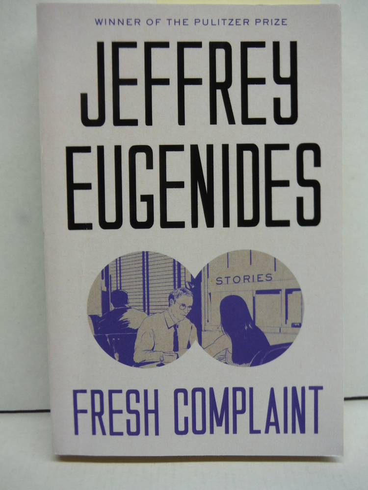 Image 0 of Fresh Complaint: Stories