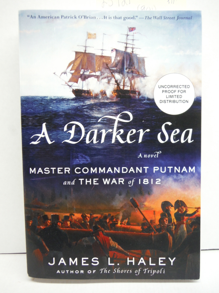 A Darker Sea: Master Commandant Putnam and the War of 1812 (A Bliven Putnam Nava
