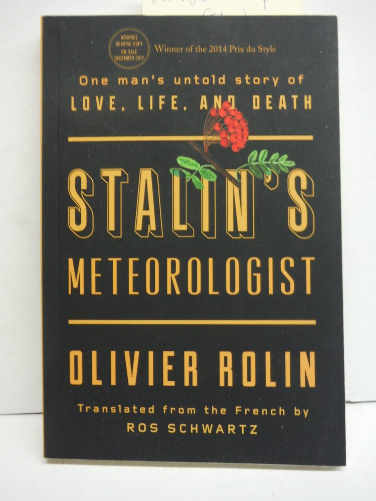 Stalin's Meteorologist: One Man's Untold Story of Love, Life, and Death