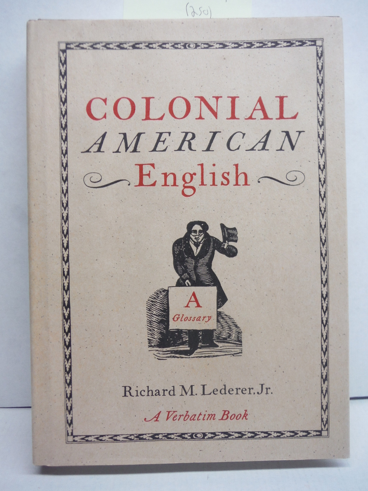 Image 0 of Colonial American English: A Glossary