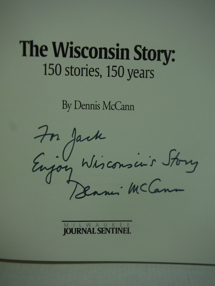 Image 1 of Wisconsin Story 150 Stories 150 Years