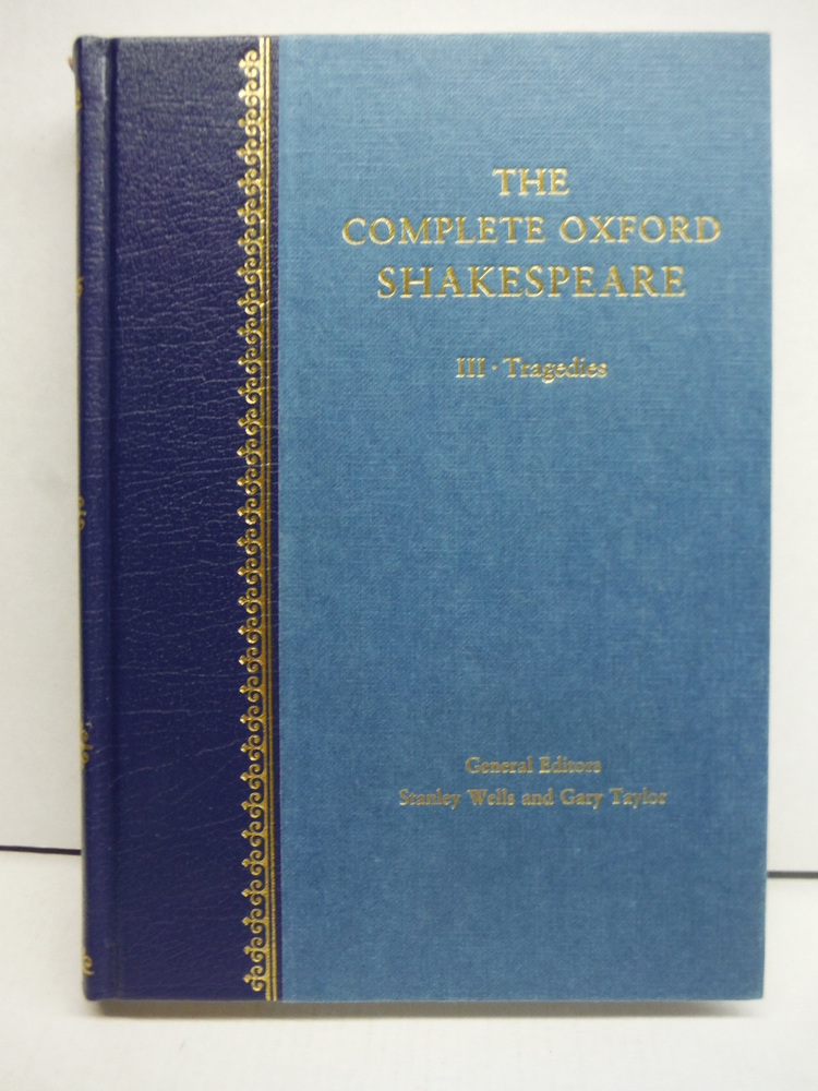 Image 1 of The complete Oxford Shakespeare / general editors Stanley Wells and Gary Taylor