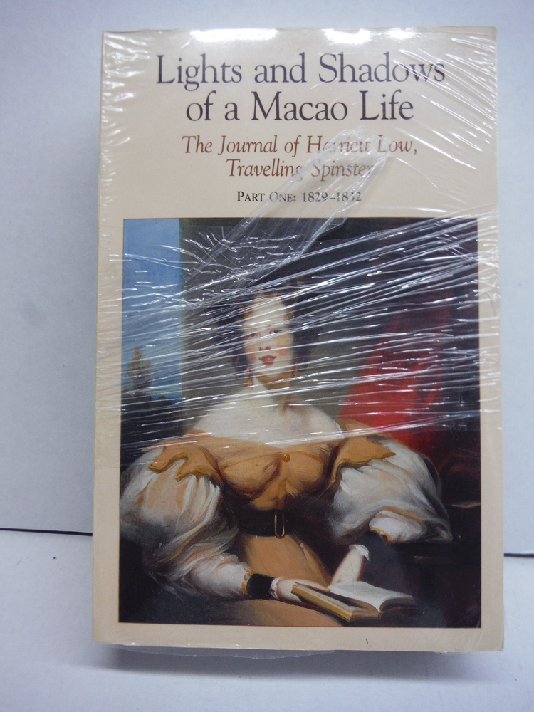 Lights and Shadows of a Macao Life: The Journal of Harriett Low, Travelling Spin