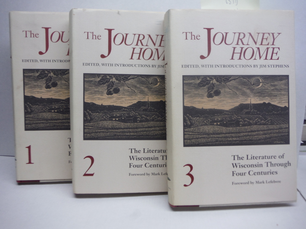 Image 1 of THE JOURNEY HOME: The Literature of Wisconsin Through Four Centuries (3 Volumes)