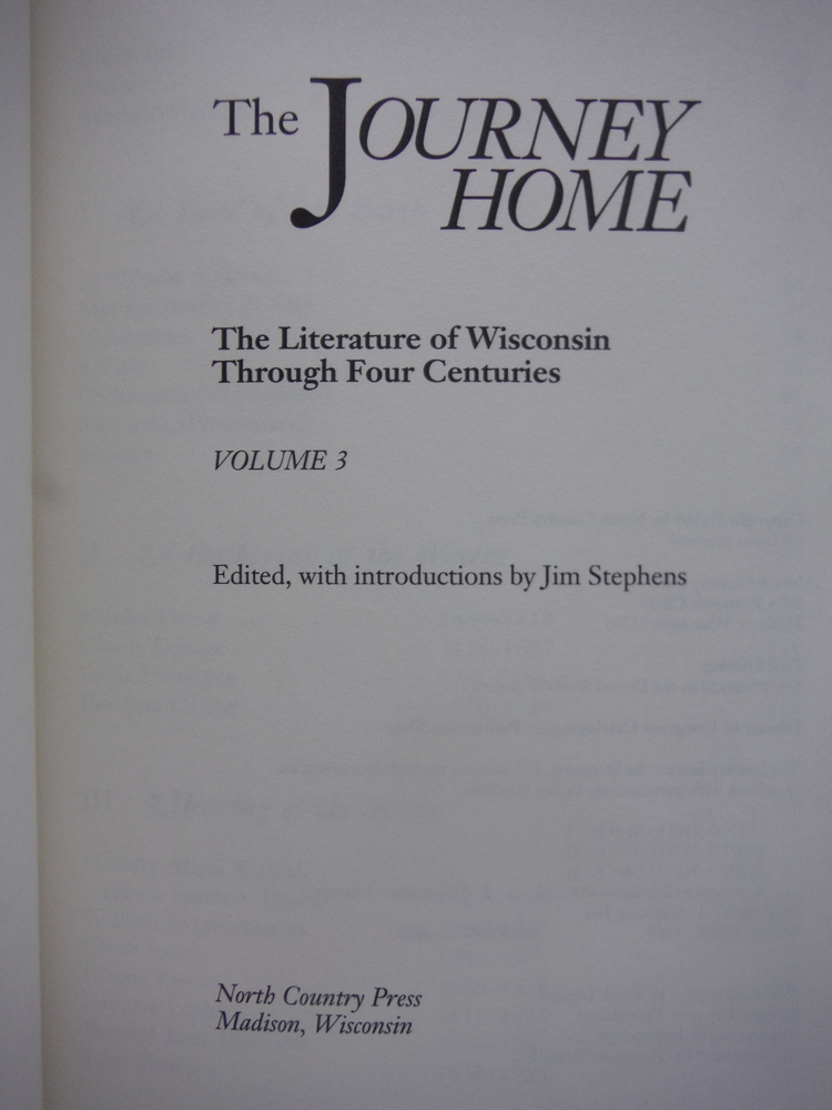 Image 3 of THE JOURNEY HOME: The Literature of Wisconsin Through Four Centuries (3 Volumes)