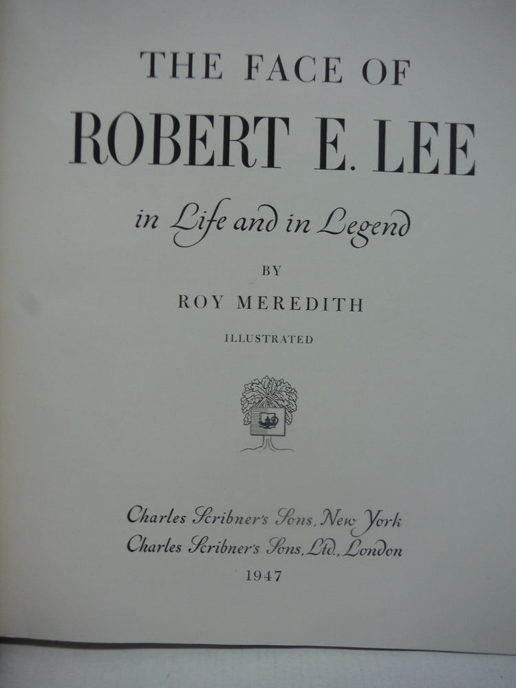 Image 1 of THE FACE OF ROBERT E. LEE in Life in Legend