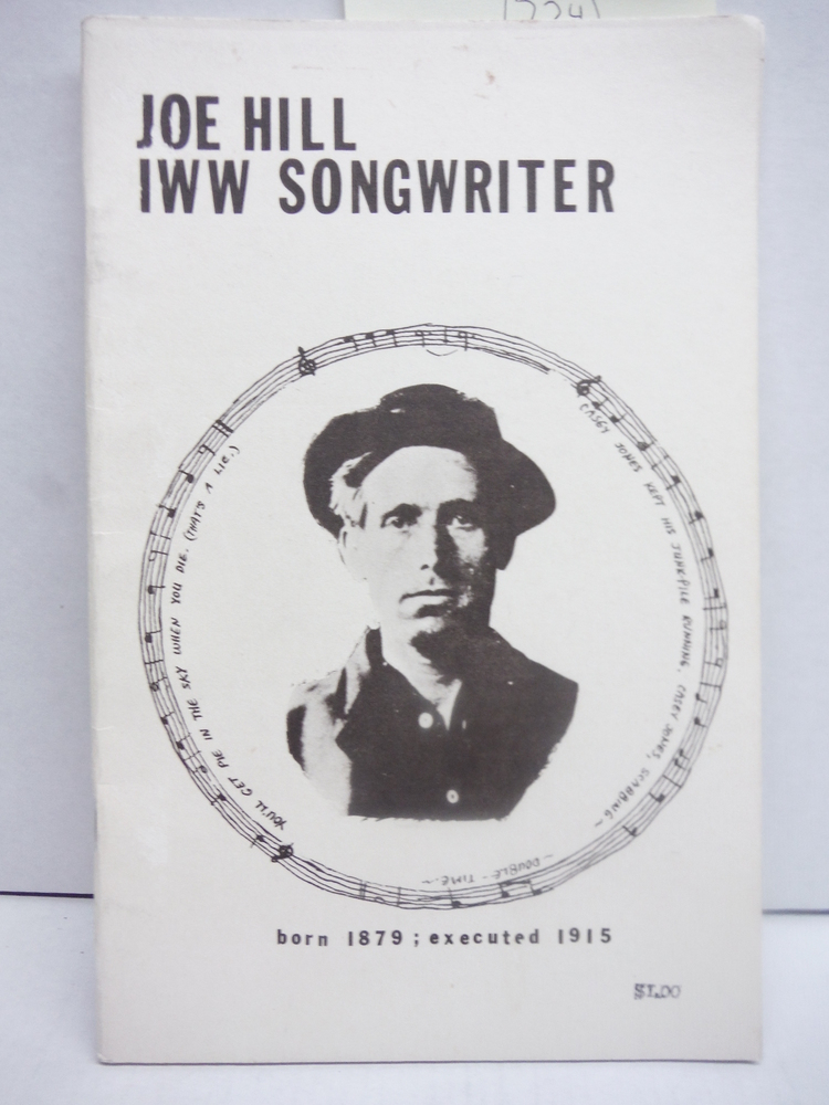 Image 0 of Joe Hill. IWW Songwriter