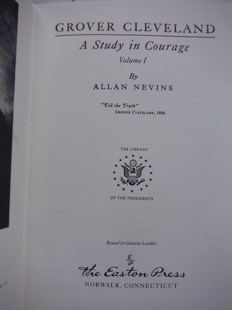 Image 1 of Grover Cleveland: a Study in Courage. Volume 1 Only (Easton Press Library of the