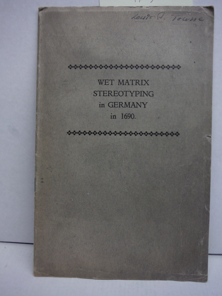 Wet matrix stereotyping in Germany in 1690
