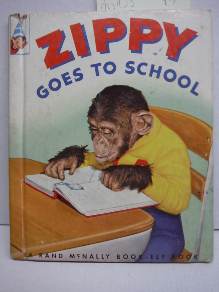 Image 0 of Zippy goes to school: A real live animal book (A Rand McNally book-elf book)