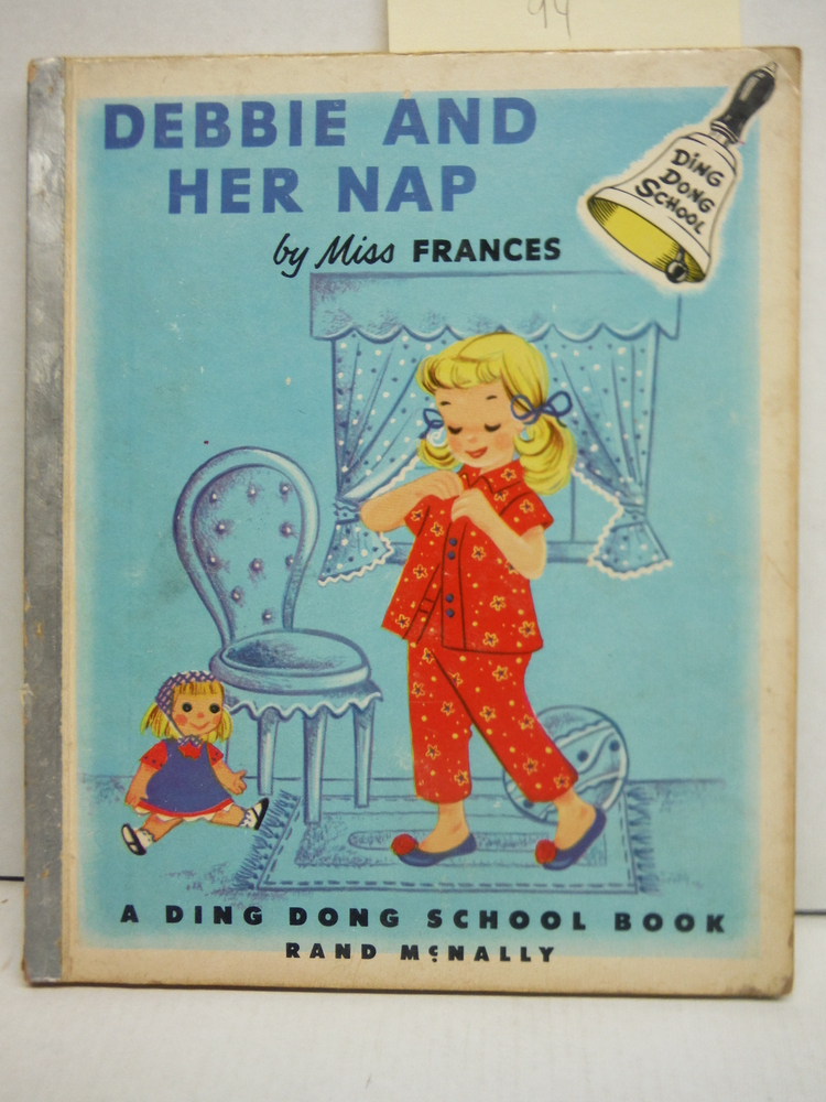 Image 0 of Debbie and Her Nap-Ding Dong School Book #201