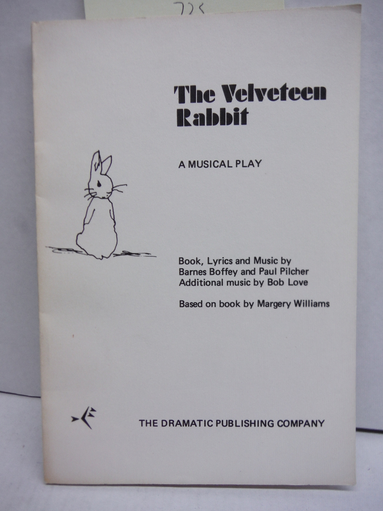 Image 0 of The Velveteen Rabbit: A Musical Play