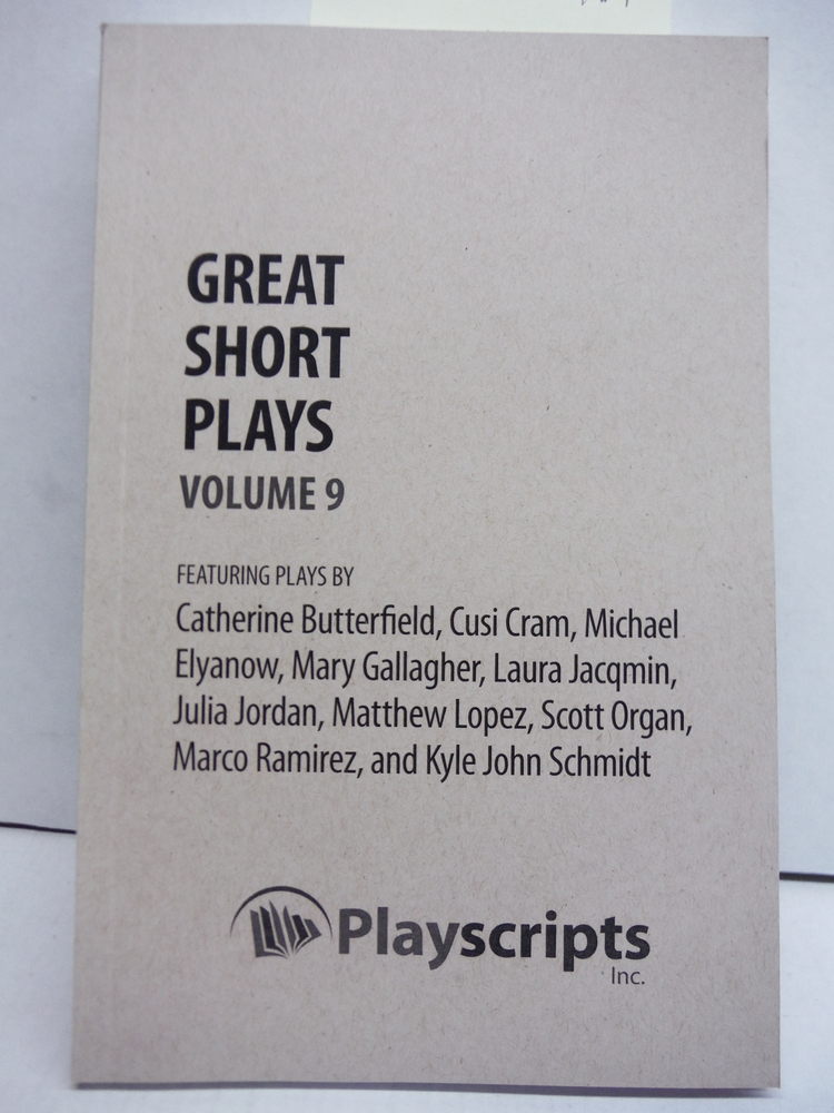 Image 0 of Great Short Plays: Volume 9 (A Play Anthology)