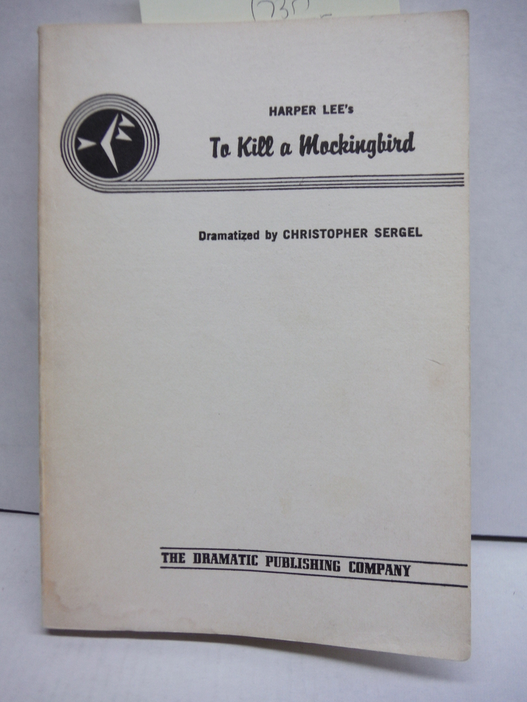 Image 0 of Harper Lee's To Kill a Mockingbird: A Full Length Play