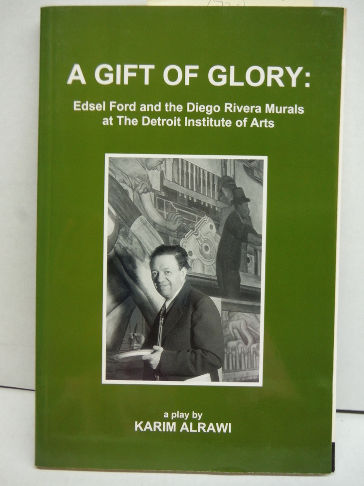 Image 0 of A Gift of Glory: Edsel Ford and the Diego Rivera Murals at the Detroit Institute