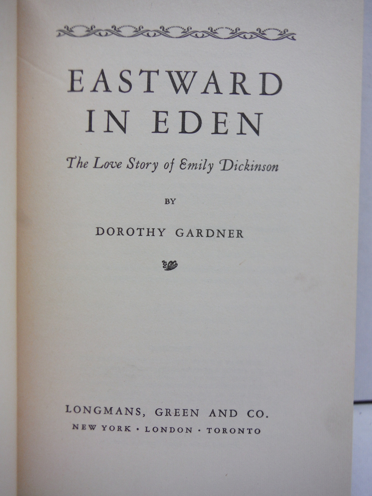Image 1 of Eastward in Eden;: The love story of Emily Dickinson