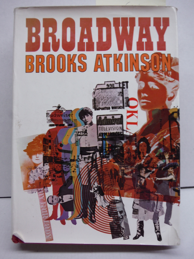 Broadway [By] Brooks Atkinson