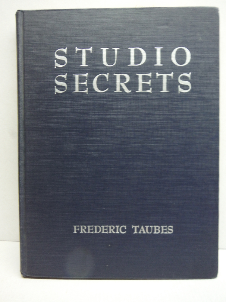 Image 0 of Studio Secrets, Presents Techniques and Materials for Oil Painting, and Presents