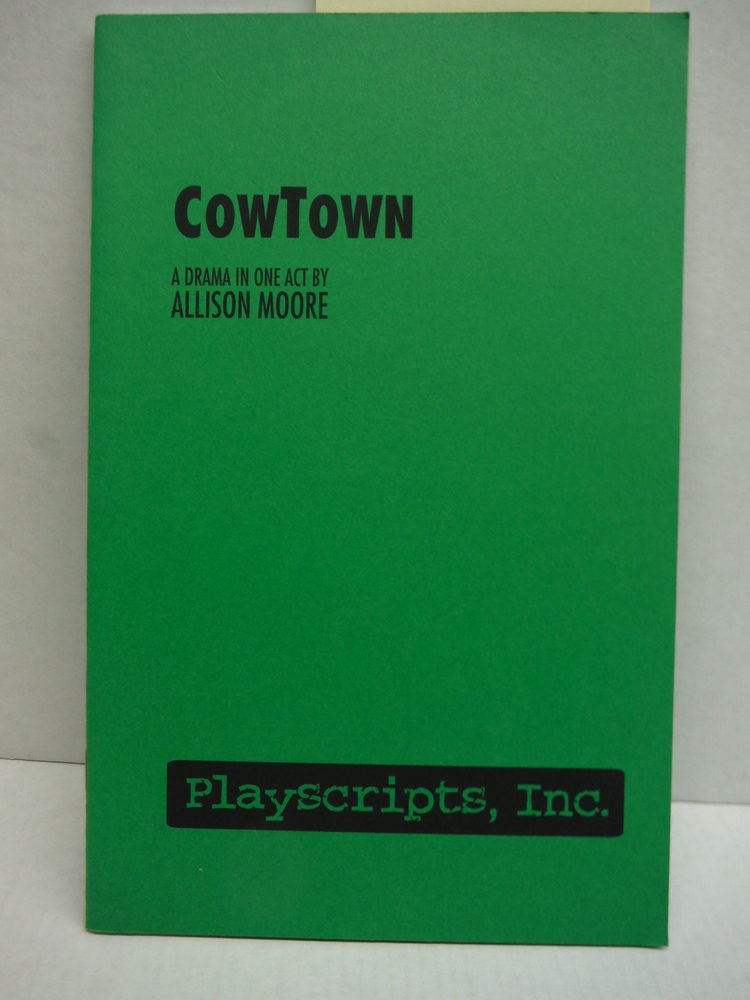 Cow Town A Drama in One Act