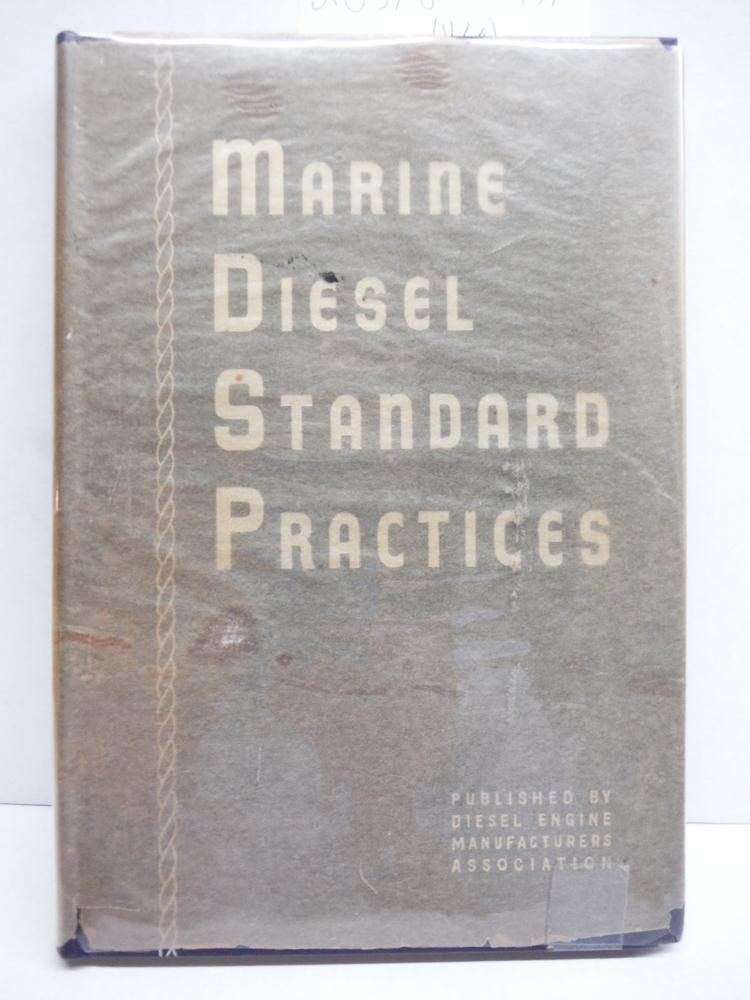 Marine Diesel Standard Practices