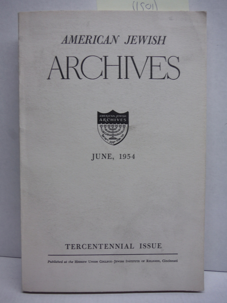 Image 0 of AMERICAN JEWISH ARCHIVES, TERCENTENARY 1654-1954 with TERCENTENARY SECOND ISSUE.