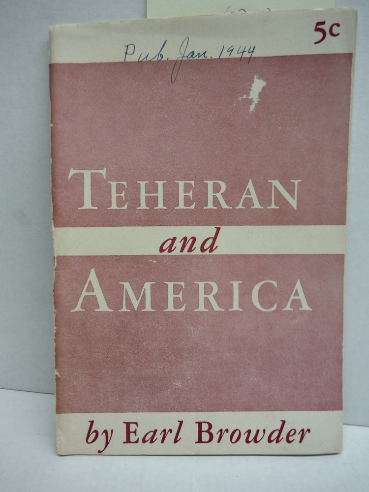 Image 0 of Teheran and America Perspectives and Tasks